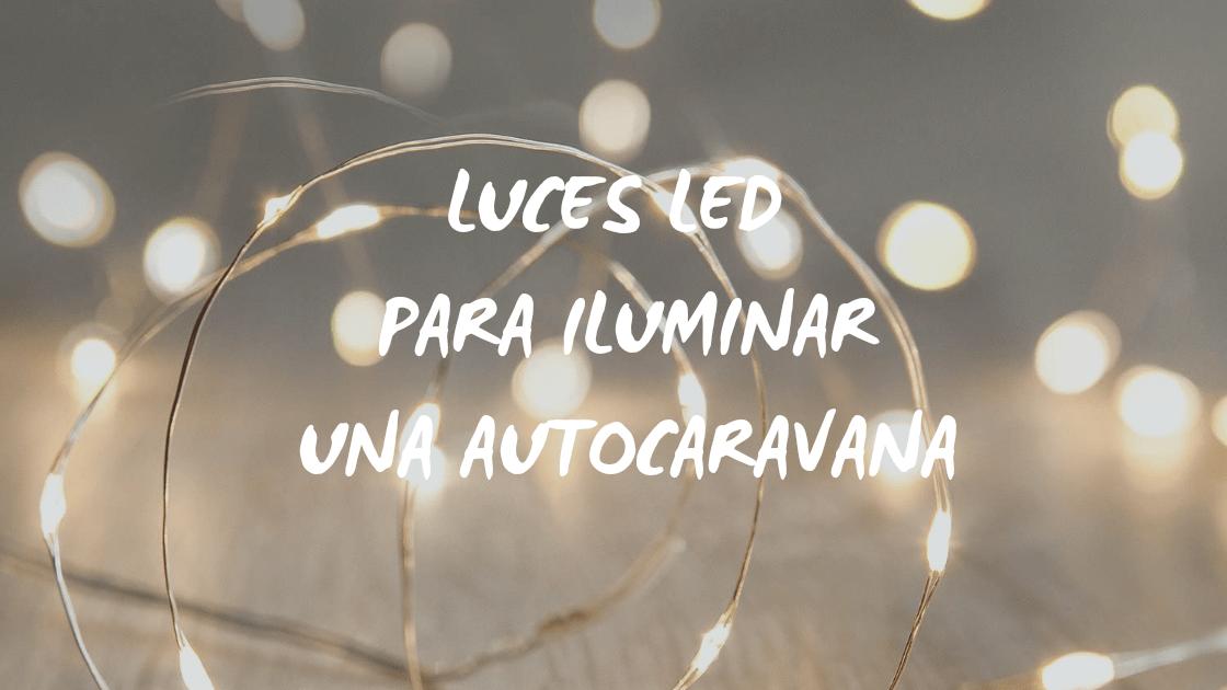 Enlace a Luces LED para iluminar una autocaravana