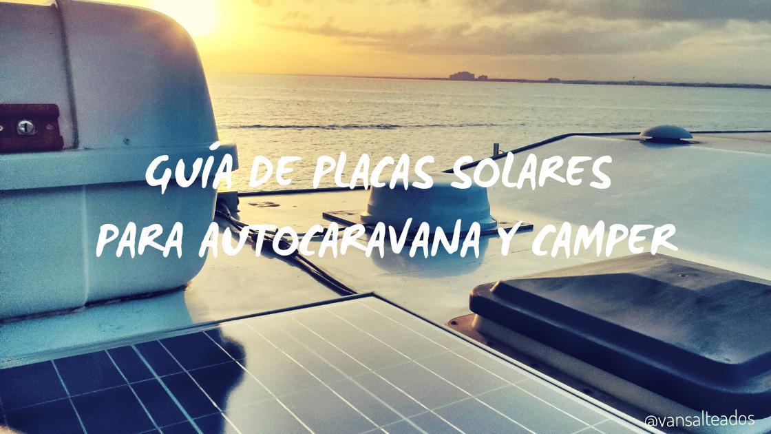 guia placas solares para autocaravana y camper