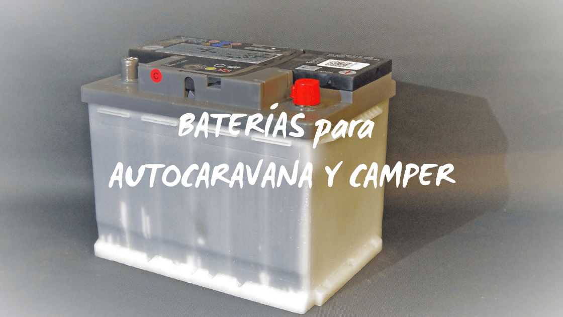portada: Baterías para autocaravana y camper